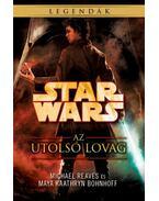 Star Wars: Az utolsó lovag - Coruscanti éjszakák IV. - Michael Reaves, Maya Kaathryn Bohnhoff