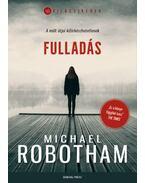Fulladás - Michael Robotham