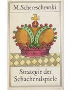 Strategie der Schachendspiele - Michail Schereschewski