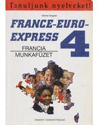France-Euro Express 4. – Francia munkafüzet - Michel Soignet