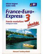 France-Euro-Express 3. - Francia munkafüzet - Michel Soignet , Szabó Anita