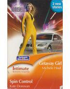 Getaway Girl / Spin Control - Michele Hauf, Kate Donovan