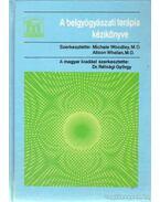 A belgyógyászati terápia kézikönyve - Michele Woodley, Alison Whelan, Rétsági György dr.