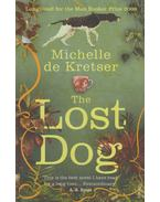 The Lost Dog - Michelle de Kretser
