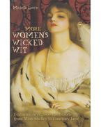 More Women's Wicked Wit - Michelle Lovric