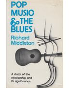 Pop Music And The Blues - Middleton, Richard