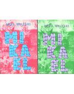 Mikael I-II. - Mika Waltari