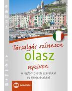 Társalgás színesen olasz nyelven - MIKE HILLENBRAND,  LAURA MARINI, CATERINA PIETROBON
