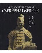 Az első kínai császár cseréphadserege - Miklós Pál