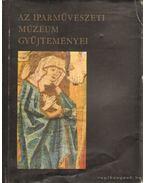 Az iparművészeti múzeum gyűjteményei - Miklós Pál