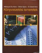 Könyvvezetési ismeretek - Miklósyné Ács Klára, Siklósi Ágnes, Dr. Szántó Imre