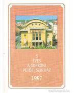 5 éves a Soproni Petőfi Színház 1997 - Mikó István