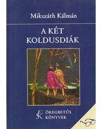 A két koldusdiák - Mikszáth Kálmán