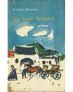 Der taube Schmied - Mikszáth Kálmán