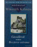 Gavallérok / Beszterce ostroma - Mikszáth Kálmán