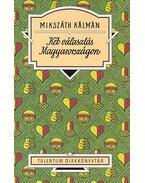 Két választás Magyarországon - Mikszáth Kálmán