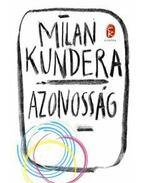 Azonosság - Milan Kundera