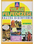 A világ felfedezése rajzos regényekben 1. - Milani, Mino, Castex, Pierre