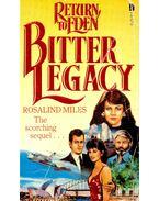 Bitter Legacy - Miles, Rosalind