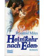 Heimkehr nach Eden - Miles, Rosalind