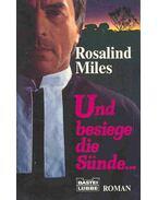 Und besiege die Sünde (Eredeti cím: Prodigal Sins) - Miles, Rosalind