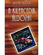A kilencedik áldozat (dedikált) - Mileston, Anthony
