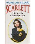Scarlett - Keserves út a Boldogsághoz - Milland, Audrey D.