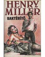 Baktérítő - Miller, Henry