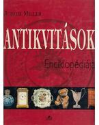 Antikvitások Enciklopédiája - MILLER, JUDITH