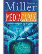 Médiacápák - Miller, Miranda