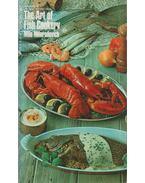 The Art of Fish Cookery - Milo Miloradovich