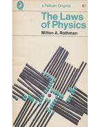 The Laes of Physics - Milton A. Rothman