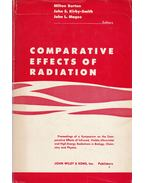 Comparative Effects of Radiation - Milton Burton, J. S. Kirby-Smith, John L. Magee