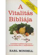 A vitalitás bibliája - Mindell, Earl