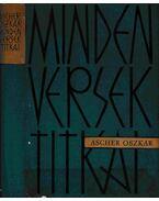 Minden versek titkai - Ascher Oszkár