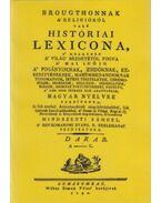 Brougthonnak a religióról való históriai lexicona I. - (A-C.) - Mindszenti Sámuel; Thomas Broughton