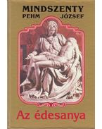 Az édesanya - Mindszenty József