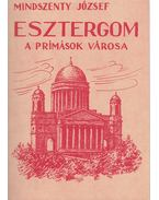Esztergom - Mindszenty József