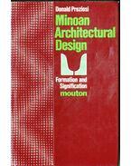 Minoan Architectural Design - Donald Preziosi