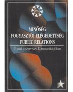 Minőség fogyasztói elégedettség - Public relations