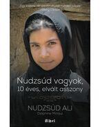 Nudzsúd vagyok, 10 éves elvált asszony - MINOUI, DELPHINE ,  ALI, NUDZSÚ