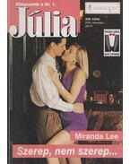 Szerep, nem szerep... - Miranda Lee