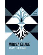 A szentés a profán - Helikon Zsebkönyvek 73. - Mircea Eliade