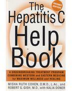 The Hepatitis C Help Book - Misha Ruth Cohen, Robert G. Gish, Kalia Dones