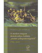 A modern magyar demokratikus kultúra