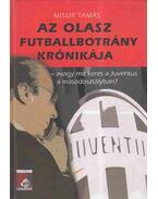Az olasz futballbotrány krónikája - Misur Tamás