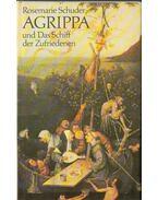 Agrippa und Das Schiff der Zufriedenen - Schuder, Rosemarie