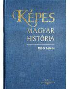 Képes magyar história - Mitták Ferenc