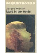 Mord in der Heide - MITTMANN, WOLFGANG
