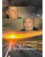 A személy férfiszemmel - Mód Miklós